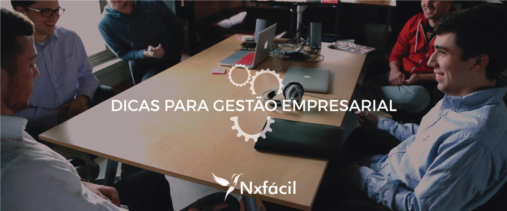 nxfacil_dicas_para_gestao_empresarial