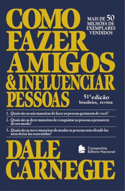 """3 – """"Como Fazer Amigos e Influenciar Pessoas"""", de Dale Carnegie"""