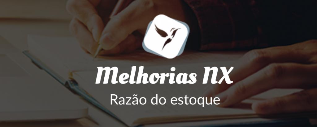 Novidades NX: Razão Estoque.